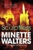 Walters, Minette,The Sculptress