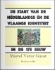 <b>Marcel Victor  Gunst</b>,De start van de Néderlandse én de Vlaamse identiteit in de 17e eeuw