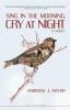 Taylor, Barbara J.,Sing in the Morning, Cry at Night