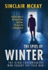 <b>Mckay, Sinclair</b>,The Spies of Winter