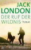 London, Jack,Der Ruf der Wildnis