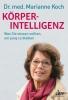 Koch, Marianne,K�rperintelligenz