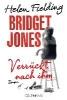 Fielding, Helen,Bridget Jones - Verrückt nach ihm