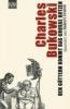 Bukowski, Charles,Den Göttern kommt das große Kotzen
