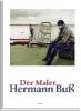 Buß, Hermann,Der Maler - Hermann Buß: Edition Schöne Bücher