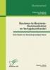 Buchholz, Katharina,Business-to-Business-Kommunikation im Verlagsbuchhandel: Eine Studie im deutschsprachigen Raum