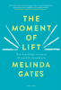Melinda  Gates,The moment of Lift