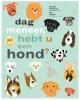 Marjet  Huiberts,Dag meneer, hebt u een hond ?