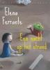 Elena  Ferrante,Een nacht op het strand