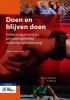 <b>M.  van der Burgt, F.  Verhulst</b>,Doen en blijven doen