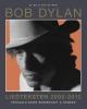 <b>Bob   Dylan</b>,Liedteksten 2002-2012