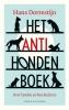 Hans  Dorrestijn,Het anti-hondenboek