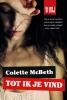 <b>Colette  McBeth</b>,Tot ik je vind