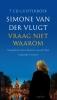 <b>Simone van der Vlugt</b>,Vraag niet waarom CD Luisterboek