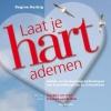 <b>Regine  Herbig</b>,Laat je hart ademen