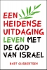 Bart  Gijsbertsen,Een heidense uitdaging