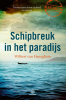 <b>Wilbert van Haneghem</b>,Schipbreuk in het paradijs