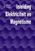 W.  Buijze, R.  Roest,Inleiding Elektriciteit en Magnetisme