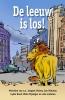 ,<b>De leeuw is los!</b>