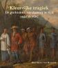 Matthias van Rossum,Kleurrijke tragiek. De geschiedenis van slavernij in Azië onder de VOC