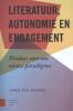 Aukje van Rooden,Literatuur, engagement en autonomie