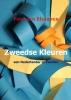 <b>Peter den Blaauwen</b>,Zweedse Kleuren