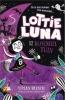 Vivian  French ,Lottie Luna en de Bloementuin