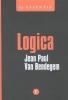 Jean Paul Van Bendegem ,LOGICA - DE ESSENTIE