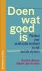 <b>Albert Jan  Kruiter, Sofie  Albers</b>,Doen wat goed is