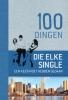 Cornelia  Schmidt ,100 dingen die elke single een keer moet hebben gedaan