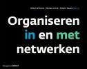 <b>Nikki  Willems, Renee  Linck, Edwin  Kaats</b>,Organiseren in en met netwerken