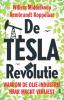 <b>Willem  Middelkoop</b>,De TESLA revolutie