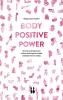 Megan Jayne  Crabbe ,Body Positive Power