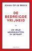 <b>Johan Op de Beeck</b>,De bedreigde vrijheid