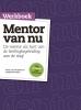 Werkboek mentor van nu,de mentor als hart van de leerlingbegeleiding: aan de slag!