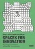 Oliver  Marlow Kursty  Groves,Spaces for Innovation