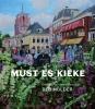 <b>Beb  Mulder, Pieter de Groot, Anne  Feddema</b>,Must es kieke
