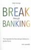 Siebe  Huizinga ,Break through banking
