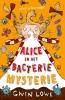 <b>Gwen  Lowe</b>,Alice en het bacteriemysterie