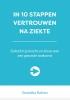 <b>Veronika  Rutten</b>,In 10 stappen vertrouwen na ziekte