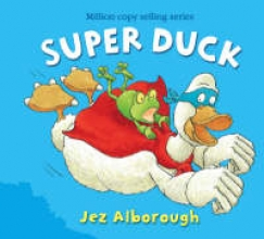 Alborough, Jez Super Duck