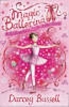 CBE Darcey Bussell Delphie and the Magic Ballet Shoes