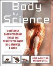 McGuff, Doug, M.D.,   Little, John Body by Science