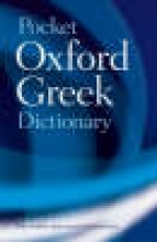 Pring, J. T. The Pocket Oxford Greek Dictionary