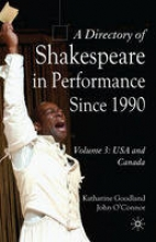 Goodland, Katharine A Directory of Shakespeare in Performance Since 1991