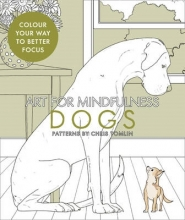Tomlin, Chris Art for Mindfulness: Dogs