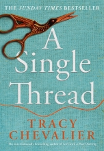 Tracy Chevalier , A Single Thread