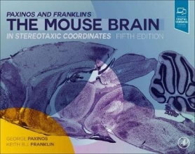 George (Neuroscience Research Australia and The University of New South Wales, Sydney, Australia) Paxinos,   Keith B.J., MA, PhD (McGill University) Franklin Paxinos and Franklin`s the Mouse Brain in Stereotaxic Coordinates