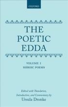 Ursula Dronke The Poetic Edda: Volume 1: Heroic Poems