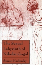 Karlinsky, The Sexual Labyrinth of Nikolai Gogol